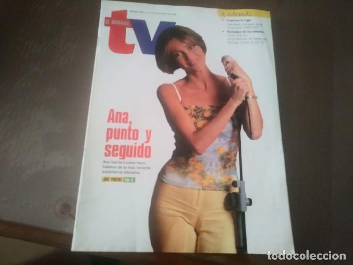 REVISTA DE SEMANAL TV AÑO 1999 N° 617 ANA GARCÍA LOZANO JOSE JAVIER ESPARZA JUDIT MASCÓ (Coleccionismo - Revistas y Periódicos Modernos (a partir de 1.940) - Otros)