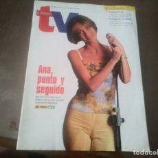 Coleccionismo de Revistas y Periódicos: REVISTA DE SEMANAL TV AÑO 1999 N° 617 ANA GARCÍA LOZANO JOSE JAVIER ESPARZA JUDIT MASCÓ. Lote 167713784
