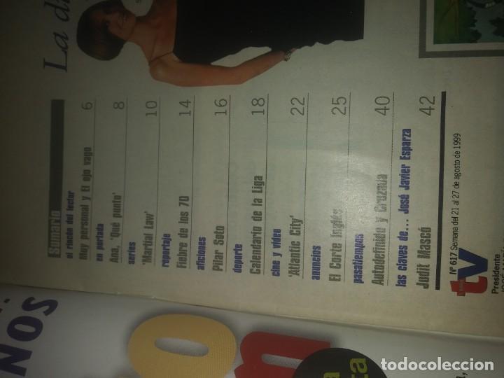 Coleccionismo de Revistas y Periódicos: Revista de SEMANAL TV año 1999 N° 617 Ana García Lozano Jose Javier Esparza Judit Mascó - Foto 2 - 167713784