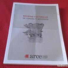 Coleccionismo de Revistas y Periódicos: REVISTA ARCE 2011-2012 REVISTAS CULTURALES DE ESPAÑA 119 PÁGINAS, VER FOTO/S Y DESCRIPCIÓN. Lote 167716820