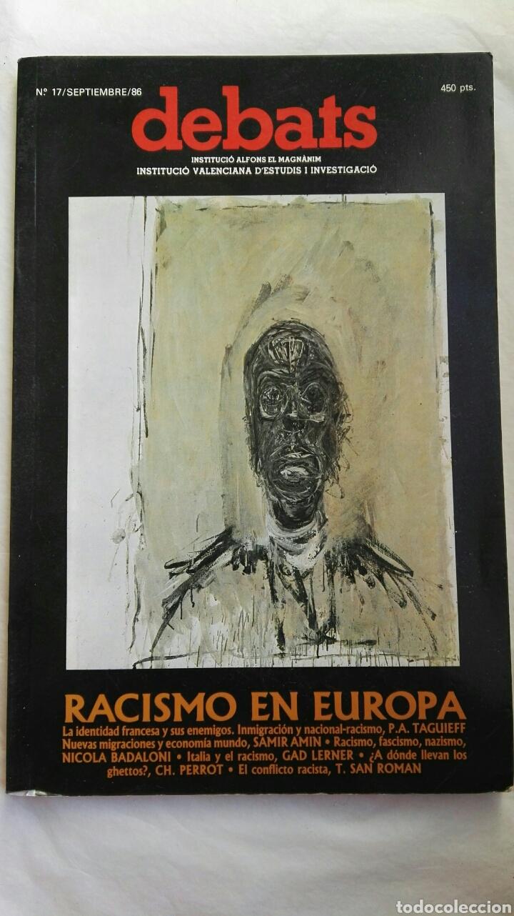 REVISTA DEBATS N 17 RACISMO EN EUROPA 1986 (Coleccionismo - Revistas y Periódicos Modernos (a partir de 1.940) - Otros)