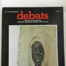 Coleccionismo de Revistas y Periódicos: REVISTA DEBATS N 17 RACISMO EN EUROPA 1986. Lote 167756066