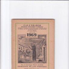 Coleccionismo de Revistas y Periódicos: CALENDARIO - RELIGIOSO, ASTRONOMICO Y LITERARIO - FRAY RAMON / ERMITAÑO DE LOS PIRINEOS 1969. Lote 167868020