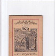 Coleccionismo de Revistas y Periódicos: CALENDARIO - RELIGIOSO, ASTRONOMICO Y LITERARIO - FRAY RAMON / ERMITAÑO DE LOS PIRINEOS 1972. Lote 167868176