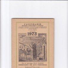 Coleccionismo de Revistas y Periódicos: CALENDARIO - RELIGIOSO, ASTRONOMICO Y LITERARIO - FRAY RAMON / ERMITAÑO DE LOS PIRINEOS 1973. Lote 167868256
