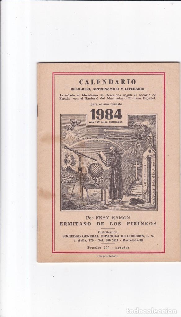 CALENDARIO - RELIGIOSO, ASTRONOMICO Y LITERARIO - FRAY RAMON / ERMITAÑO DE LOS PIRINEOS 1984 (Coleccionismo - Revistas y Periódicos Modernos (a partir de 1.940) - Otros)