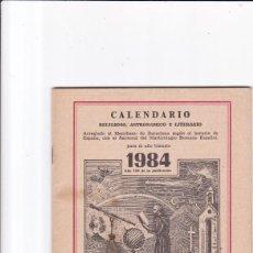 Coleccionismo de Revistas y Periódicos: CALENDARIO - RELIGIOSO, ASTRONOMICO Y LITERARIO - FRAY RAMON / ERMITAÑO DE LOS PIRINEOS 1984. Lote 167868364