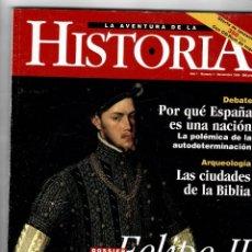Coleccionismo de Revistas y Periódicos: REVISTA, LA AVENTURA DE LA HISTORIA- DOSSIER FELIPE II - AÑO 1 Nº 1 NOVIEMBRE 1998. Lote 57432101