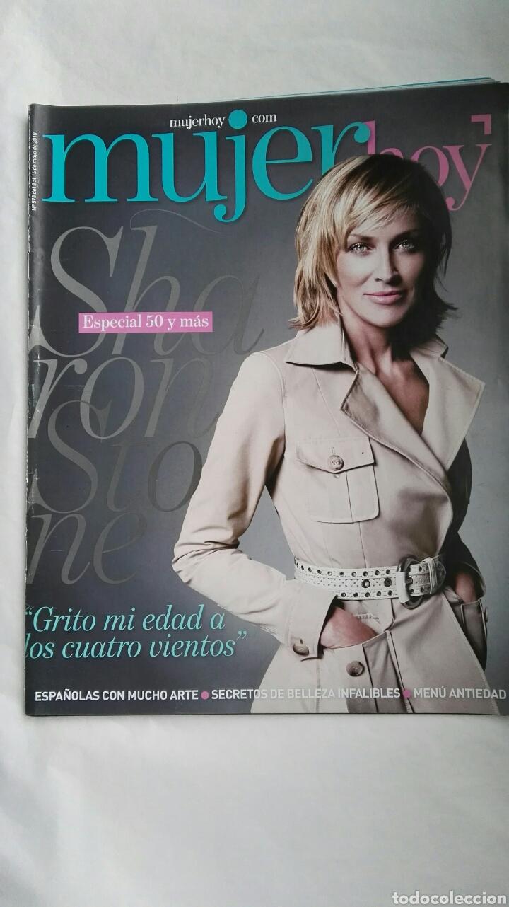 REVISTA MUJER HOY N 578 MAYO 2010 SHARON STONE (Coleccionismo - Revistas y Periódicos Modernos (a partir de 1.940) - Otros)