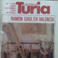 Coleccionismo de Revistas y Periódicos: CARTELERA TURIA N.1081- AÑO 1984. Lote 167979512