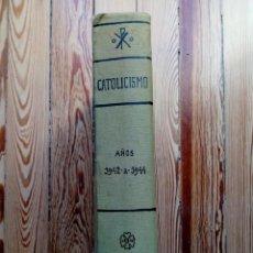 Coleccionismo de Revistas y Periódicos: CATOLICISMO REVISTA MENSUAL DE MISIONES 1942 1943 1944 36 NUMEROS MAS DE 800 PAGINAS RELIGION. Lote 168243816