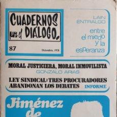 Coleccionismo de Revistas y Periódicos: CUADERNOS PARA EL DIÁLOGO 1970. JIMENEZ DE ASUA. Lote 168344948