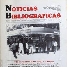 Coleccionismo de Revistas y Periódicos: NOTICIAS BIBLIOGRAFICAS Nº 47. VII FERIA DEL LIBRO VIEJO Y ANTIGUO 1995. Lote 168374196