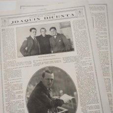 Coleccionismo de Revistas y Periódicos: ENTREVISTA REVISTA ORIGINAL 1914-1915 AL ESCRITOR JOAQUIN DICENTA. Lote 168419049