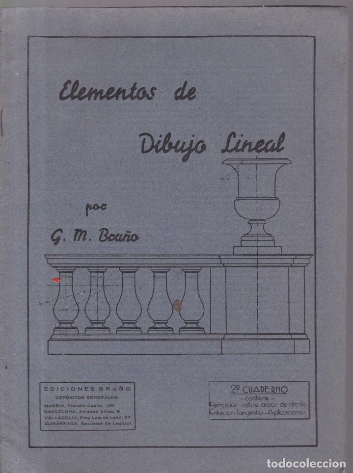 ELEMENTOS DE DIBUJO LINEAL - 2º CUADERNO - EDICIONES BRUÑO / MADRID (Coleccionismo - Revistas y Periódicos Modernos (a partir de 1.940) - Otros)