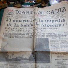 Coleccionismo de Revistas y Periódicos: DIARIO DE CADIZ 27 MAYO 1985 TRAGEDIA 33 MUERTOS BAHIA DE ALGECIRAS. Lote 168581300