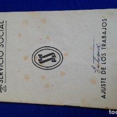 Coleccionismo de Revistas y Periódicos: LIBRO SERVICIO SOCIAL -FALANGE ESPAÑOLA. Lote 168629696