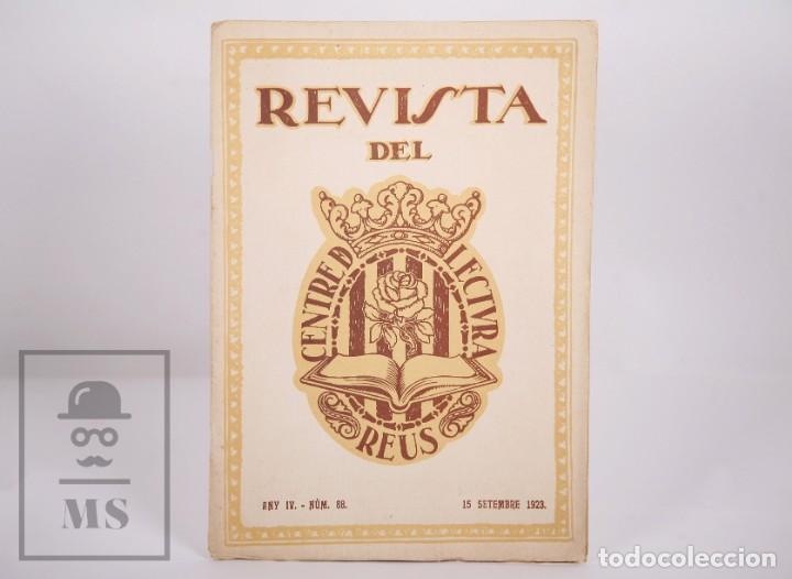 ANTIGUA REVISTA DEL CENTRE DE LECTURA DE REUS - ANY IV, NÚM. 88 - AÑO 1923 (Coleccionismo - Revistas y Periódicos Antiguos (hasta 1.939))
