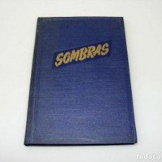 Coleccionismo de Revistas y Periódicos: LIBRO II - NÚMEROS 13 AL 19 DE LA REVISTA MENSUAL DE FOTOGRAFÍA SOMBRAS - ENCUADERNADAS - 1945.. Lote 168698640