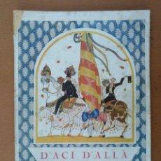 Coleccionismo de Revistas y Periódicos: REVISTA D'ACI D'ALLA Nº 1 GENER 1920 PUBLICIDAD PLUMA WATERMAN. Lote 179954143