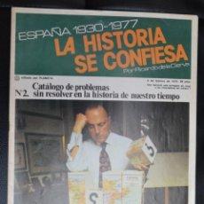 Coleccionismo de Revistas y Periódicos: LA HISTORIA SE CONFIESA, Nº 2. Lote 168941608
