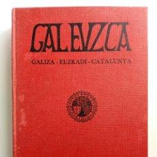 Coleccionismo de Revistas y Periódicos: REVISTA MENSUAL - GALEUZCA - REEDICIÓN ENCUADERNADA DE LOS 12 NÚMEROS - GALIZA EUZKADI CATALUNYA. Lote 168950088