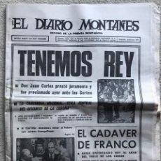 Coleccionismo de Revistas y Periódicos: EL DIARIO MONTAÑÉS (SANTANDER, 23 DE NOVIEMBRE DE 1975) - PROCLAMACIÓN DEL REY DE ESPAÑA. Lote 169014972