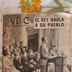 Coleccionismo de Revistas y Periódicos: ABC 23 NOVIEMBRE 1975 EL REY HABLA A SU PUEBLO. Lote 169023620