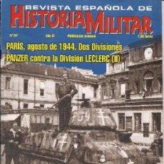 Coleccionismo de Revistas y Periódicos: REVISTA ESPAÑOLA DE HISTORIA MILITAR Nº 84 - PANZER SS LECLERC - FALLSCHIRMSCHULE III - EXCELENTE. Lote 169060852