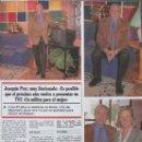 Coleccionismo de Revistas y Periódicos: RECORTE REVISTA SEMANA Nº 2860 1994 JOAQUIN PRATS. FRAN RIVERA. Lote 169169864