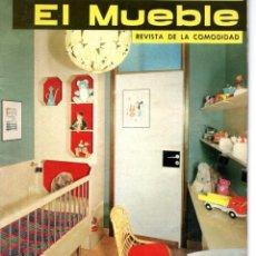 Coleccionismo de Revistas y Periódicos: EL MUEBLE REVISTA DE LA COMODIDAD NÚMERO 16 ABRIL 1963. Lote 169209224