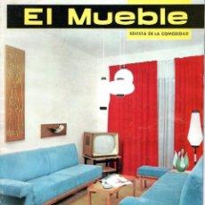 Coleccionismo de Revistas y Periódicos: EL MUEBLE REVISTA DE LA COMODIDAD NÚMERO 15 MARZO 1963. Lote 169209612