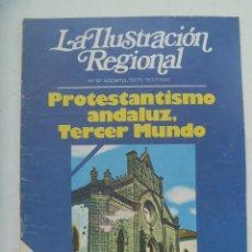 Collection Magazines and Newspapers - LA ILUSTRACION REGIONAL . Nº 12, 1975 : PROTESTANTISMO ANDALUZ, TERCER MUNDO , ETC - 169245776