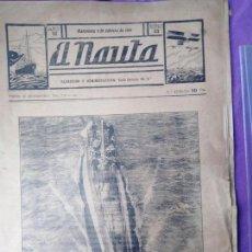 Coleccionismo de Revistas y Periódicos: RARISIMO EL NAUTA SUBMARINOS BARCOS MILITARES DE GUERRA MARINA DE GUERRA ESPAÑOLA. Lote 169342264