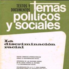 Coleccionismo de Revistas y Periódicos: TEMAS PÒLITICOS Y SOCIALES Nº 42, LA DISCRIMINACIÓN RACIAL, 58 PÁGINAS. Lote 169423120