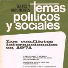 Coleccionismo de Revistas y Periódicos: TEMAS POLITICOS Y SOCIALES Nº 53, LOS CONFLICTOS INTERNACIONALES EN 1971. Lote 169423388