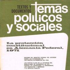 Coleccionismo de Revistas y Periódicos: TEMAS POLTICOS Y SOCIALES Nº 48, LA PROTECCION CONSTITUCIONAL EN ALEMANIA FEDERAL EN 1971. Lote 169423960