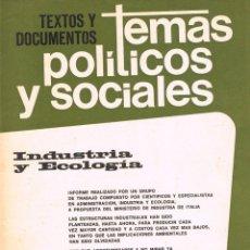 Coleccionismo de Revistas y Periódicos: TEXTOS Y DOCUMENTOS. TEMAS POLITICOS Y SOCIALES Nº 46: INDUSTRIA Y ECOLOGIA. Lote 169424340