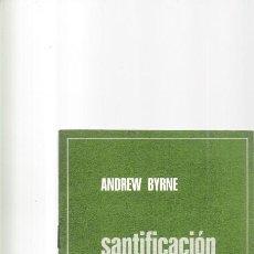 Coleccionismo de Revistas y Periódicos: NATURALEZA Y ESPIRITU DEL OPUS DEI - ANDREW BYRNE - SANTIFICACION DEL TRABAJO ORDINARIO 1979. Lote 169679680
