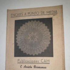 Coleccionismo de Revistas y Periódicos: ENCAJES A PUNTO DE MEDIA . Nº 1 PUBLICACIONES CAH ARRIETA HERMANAS. Lote 169735048