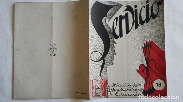 REVISTA SERVICIO, Nº 13, PUBLICACION DE LA DELEGACION NACIONAL DE EDUCACION, F.E.T. Y DE LAS J.O.N.S (Coleccionismo - Revistas y Periódicos Modernos (a partir de 1.940) - Otros)