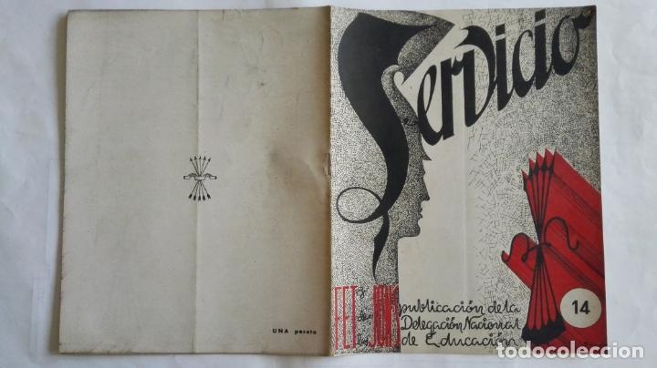 REVISTA SERVICIO, Nº 14, PUBLICACION DE LA DELEGACION NACIONAL DE EDUCACION, F.E.T. Y DE LAS J.O.N.S (Coleccionismo - Revistas y Periódicos Modernos (a partir de 1.940) - Otros)