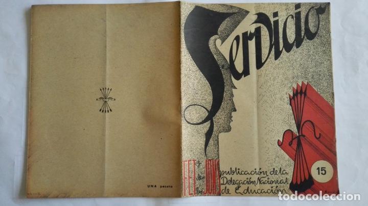 REVISTA SERVICIO, Nº 15, PUBLICACION DE LA DELEGACION NACIONAL DE EDUCACION, F.E.T. Y DE LAS J.O.N.S (Coleccionismo - Revistas y Periódicos Modernos (a partir de 1.940) - Otros)