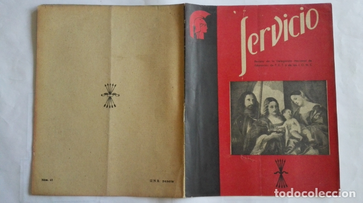REVISTA SERVICIO, Nº 41, PUBLICACION DE LA DELEGACION NACIONAL DE EDUCACION, F.E.T. Y DE LAS J.O.N.S (Coleccionismo - Revistas y Periódicos Modernos (a partir de 1.940) - Otros)