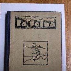 Coleccionismo de Revistas y Periódicos: LA SELVA REVISTA DE LOS EXPLORADORES ARAGONESES 10 NÚMEROS 1926 1927. Lote 169809236