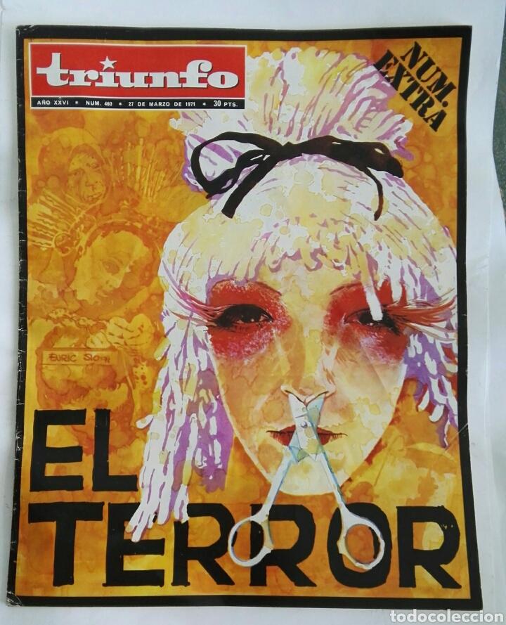 REVISTA TRIUNFO NÚMERO EXTRA EL TERROR N 460 MARZO 1971 (Coleccionismo - Revistas y Periódicos Modernos (a partir de 1.940) - Otros)