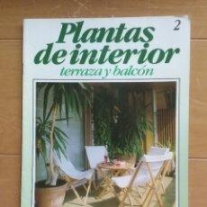 Coleccionismo de Revistas y Periódicos: PLANTAS DE INTERIOR- TERRAZAS Y BALCÓN, PLANETA- AGOSTINI - Nº 2 - SEGUNDA MANO. Lote 62738000