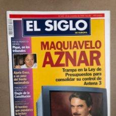 Coleccionismo de Revistas y Periódicos: EL SIGLO DE EUROPA N° 342 (NOVIEMBRE 1998). MAQUIAVÉLICO AZNAR, DOSSIER FALANGE, PIQUÉ,.... Lote 170030400