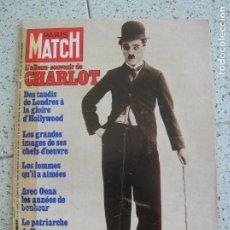 Coleccionismo de Revistas y Periódicos: REVISTA PARIS MATCH N,1493 PORTADA CHARLOT. Lote 170048052