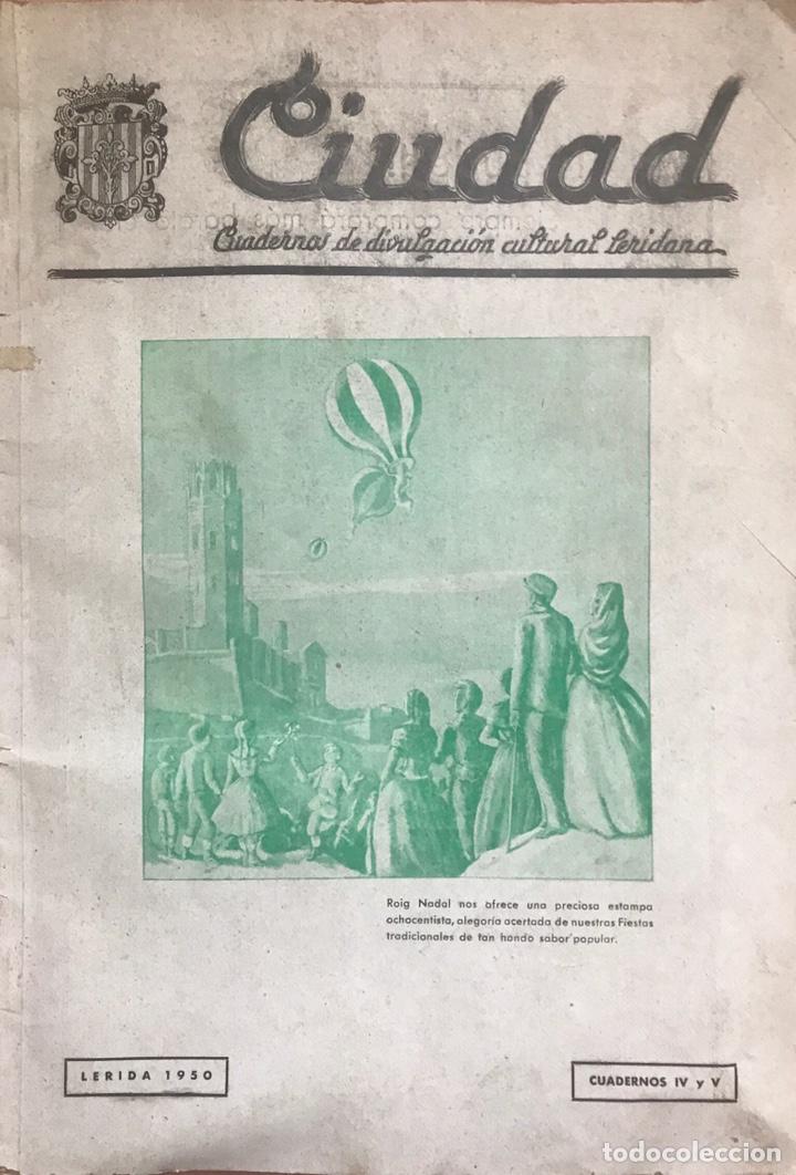 REVISTA CULTURAL CIUDAD LERIDA 1950 LLEIDA FIESTAS MAYO SAN ANASTASIO FUTBOL U.E.LLEIDA CAMPEONES (Coleccionismo - Revistas y Periódicos Modernos (a partir de 1.940) - Otros)